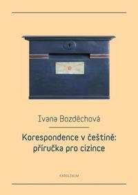 Korespondence v češtině: příručka pro cizince