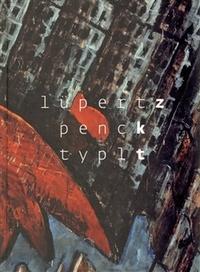 Lüpertz Penck Typlt