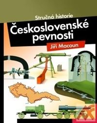Československé pevnosti. Stručná historie