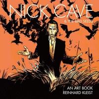 Nick Cave & The Bad Seeds. An Art Book