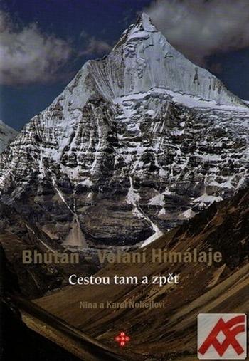 Bhútán. Volání Himálaje