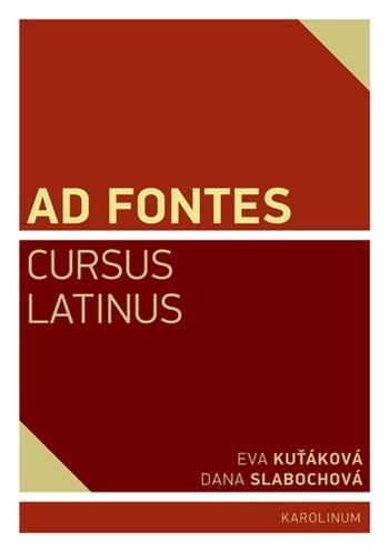 Ad Fontes. Cursus Latinus