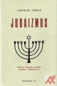 Judaizmus. Kniha o židovskej kultúre, histórii a náboženstve