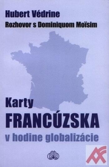 Karty Francúzska v hodine globalizácie