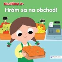 Hrám sa na obchod! - Minipédia 2+