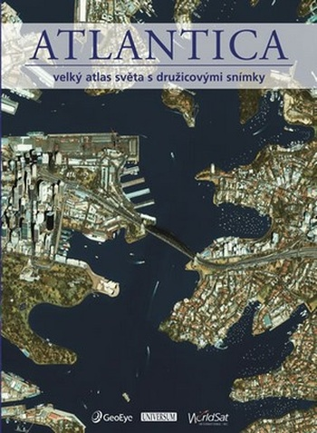 Atlantica. Velký atlas světa s družicovými snímky