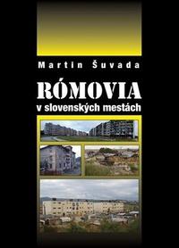 Rómovia v slovenských mestách