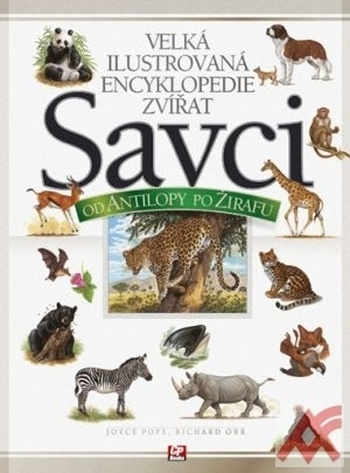 Velká ilustrovaná encyklopedie zvířat - Savci