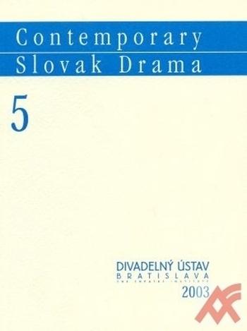 Contemporary Slovak Drama 5