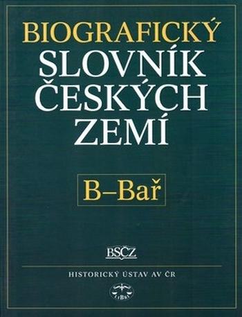 Biografický slovník českých zemí 2. (B-Bař)
