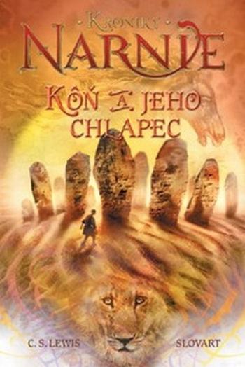 Kôň a jeho chlapec - Kroniky Narnie