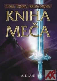 Kniha meča. Doba temna - Kniha druhá