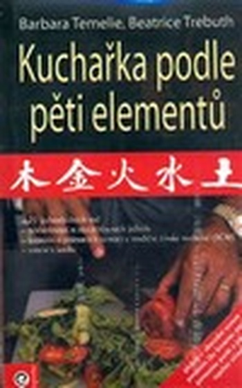 Kuchařka podle pěti elementu