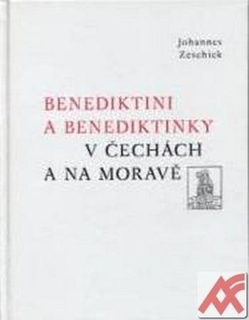 Benediktini a benediktinky v Čechách a na Moravě