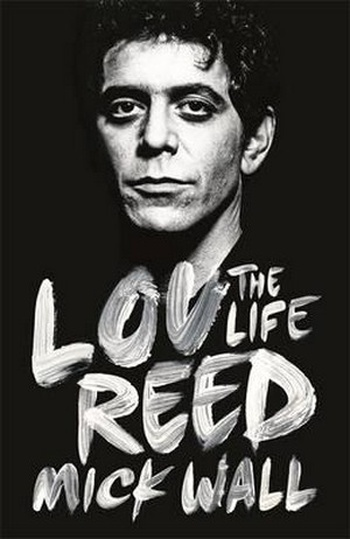 Lou Reed. The Life
