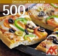 500 Pizze, chleby, posúchy. Špeciality na celý rok