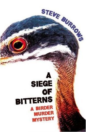 A Siege of Bitterns. Book 1