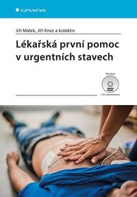 Lékařská první pomoc v urgentních stavech + DVD