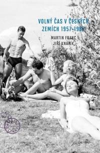 Volný čas v českých zemích 1957-1967
