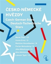 Česko-německé hvězdy / Czech-German Stars / Deutsch-Tschechische Stars