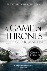 A Game of Thrones. A Song of Ice and Fire 1