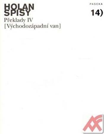 Překlady IV. (Východozápadní van). Spisy 14.