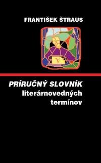 Príručný slovník literárnovedných termínov
