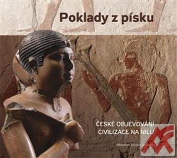 Poklady z písku. České objevování civilizace na Nilu