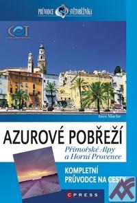 Azurové pobřeží, Přímořské Alpy a Horní Provence - průvodce světoběžníka