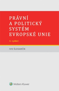 Právní a politický systém Evropské unie - 4. vydání