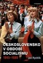 Československo v období socialismu 1945-1989