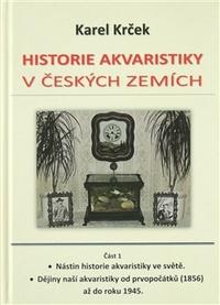 Historie akvaristiky v českých zemích - část 1.
