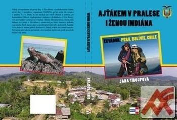 Ajťákem v pralese a ženou indiána