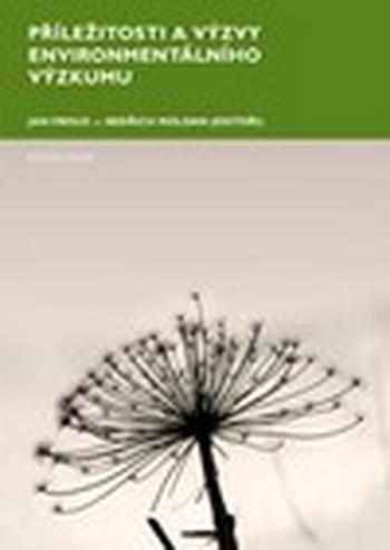 Příležitosti a výzvy environmentálního výzkumu
