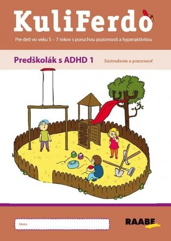 KuliFerdo - Predškolák s ADHD1