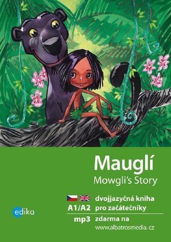 Mauglí / Mowgli's Story