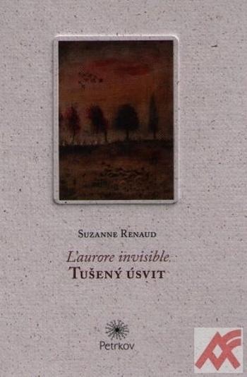 Tušený úsvit / L'aurore Invisible