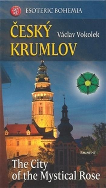 Český Krumlov - The City ot the Mystical Rose