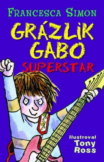 Grázlik Gabo superstar
