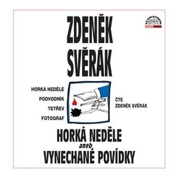 Horká neděle aneb Vynechané povídky - 2 CD (audiokniha)