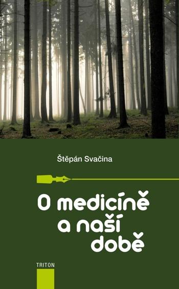 O medicíně a naší době