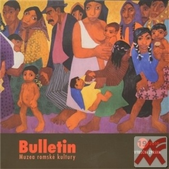 Bulletin Muzea romské kultury 19/2010
