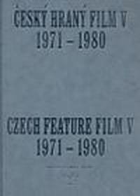 Český hraný film V. 1971-1980