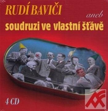 Rudí baviči aneb Soudruzi ve vlastní šťávě - 4 CD (audiokniha)