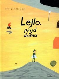 Lejlo, přijď domů