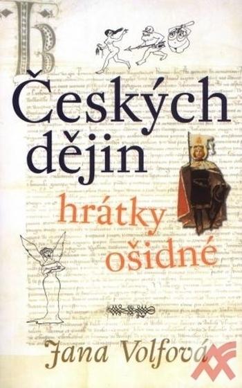 Českých dějin hrátky ošidné