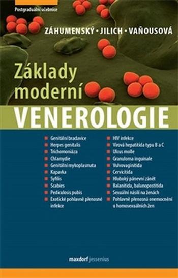 Základy moderní venerologie. Učebnice pro mezioborové postgraduální vzdělávání