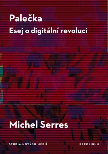 Palečka Esej o digitální revoluci