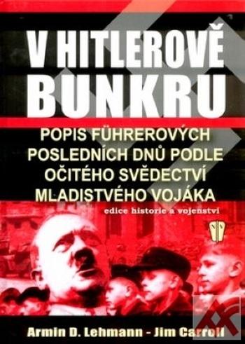 V Hitlerově bunkru