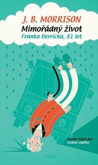 Mimořádný život Franka Derricka, 81 let